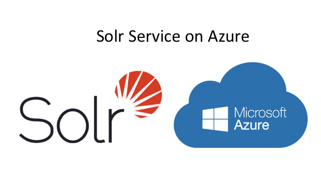 Top 8 Requirements of a Solr-as-a-Service Solution on Microsoft Azure