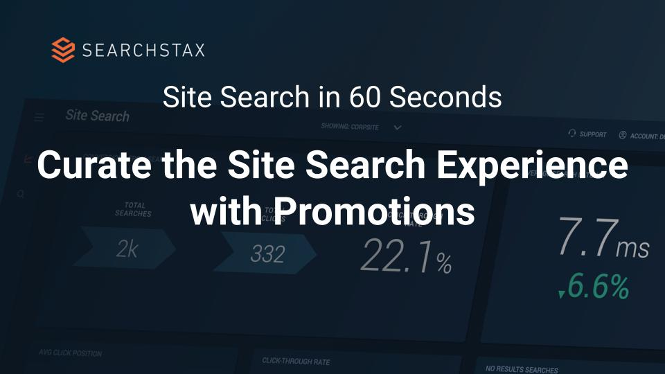 Curate the Site Search Experience with Promotions - Site Search in 60 Seconds