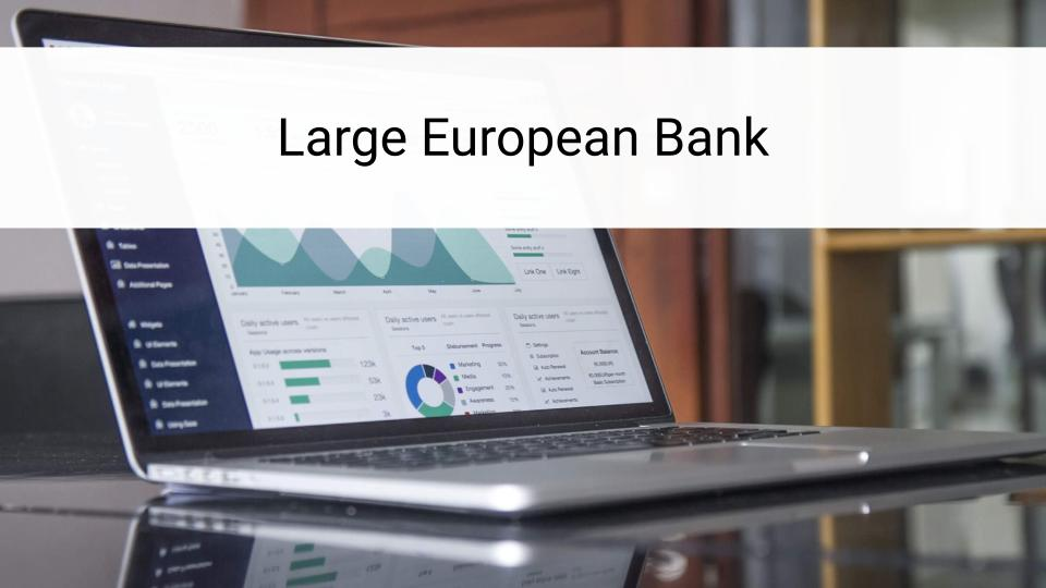 Large European Bank - Case Study